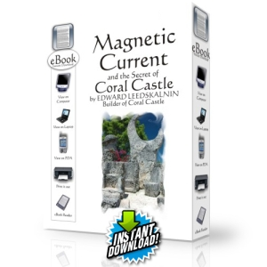 Magnetic Current and Coral Castle